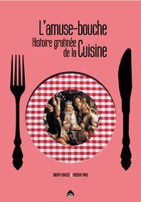 Histoire gratinée de la cuisine